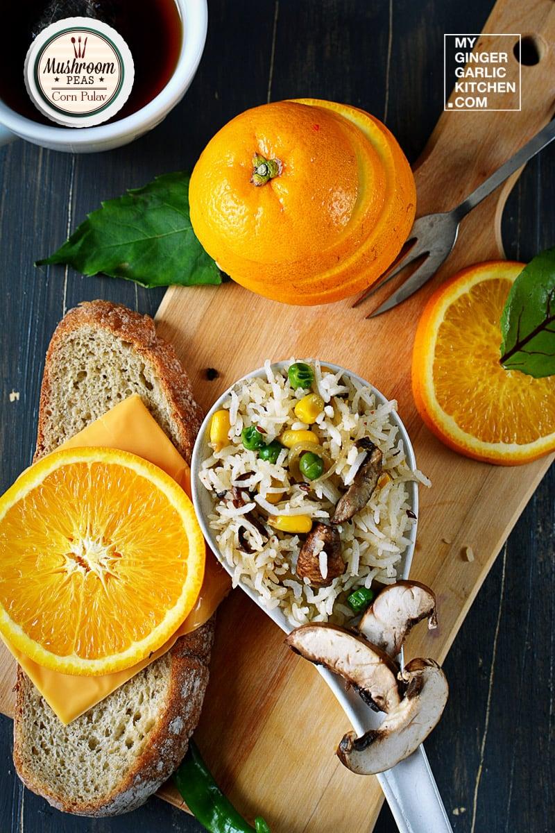 recipe-mushroom-peas-corn-pulav-anupama-paliwal-my-ginger-garlic-kitchen-3