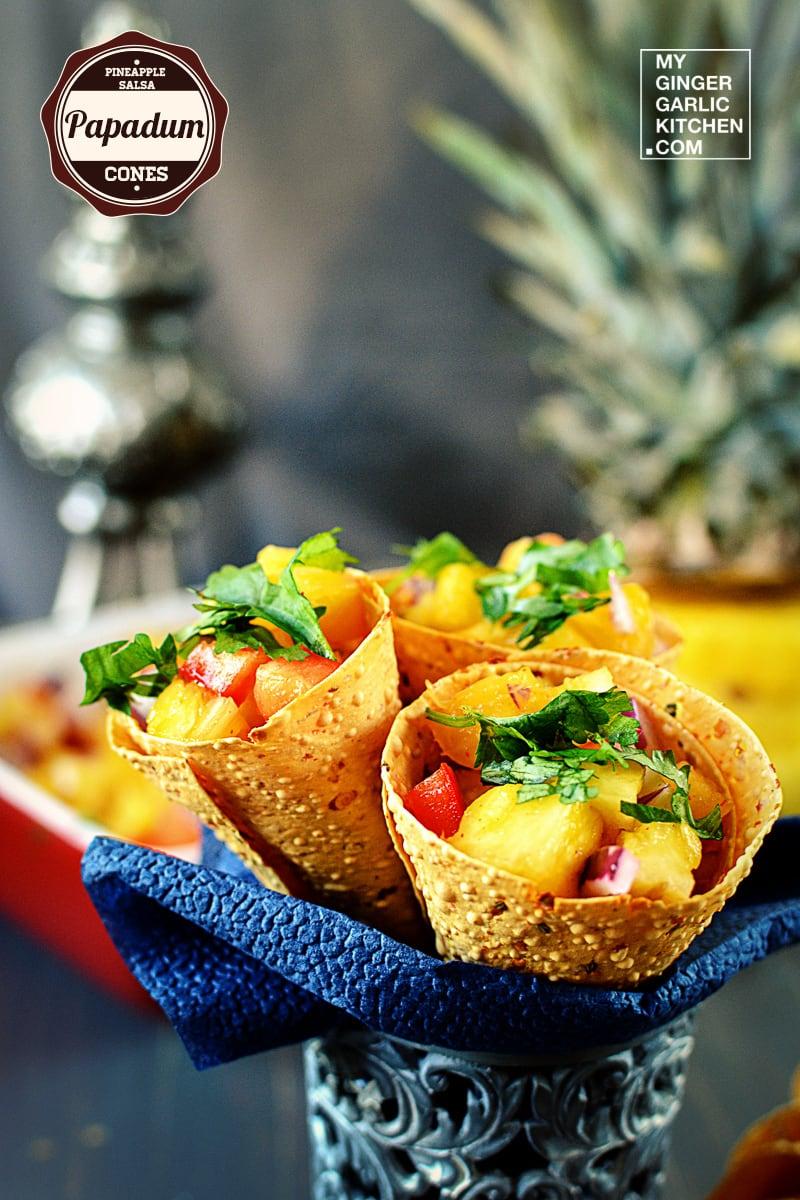 recipe-pineapple-salsa-papadum-cones-anupama-paliwal-my-ginger-garlic-kitchen-3