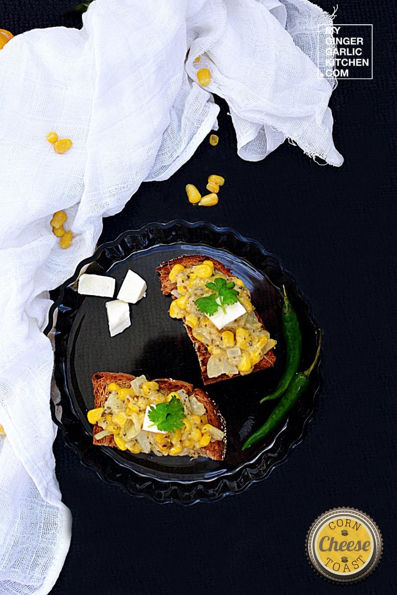 recipe-corn-cheese-toast-anupama-paliwal-my-ginger-garlic-kitchen-1