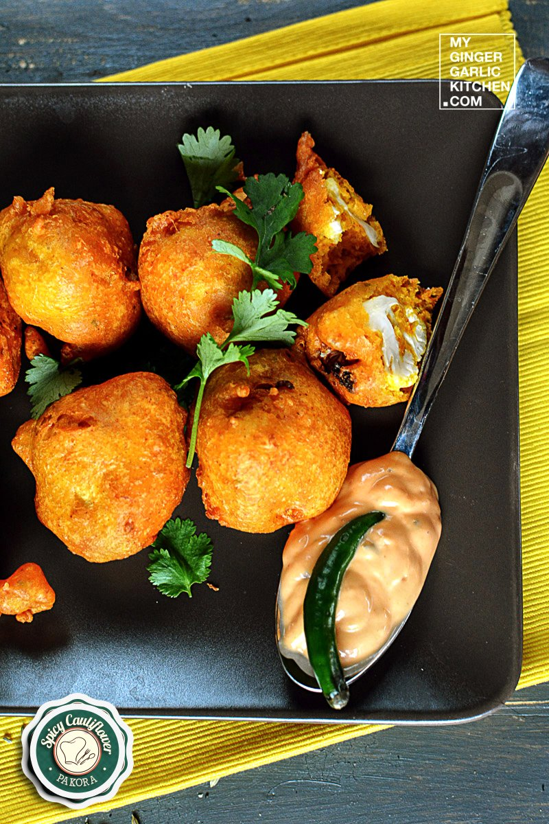 Gobi Pakora - Classic Spicy Cauliflower Pakora - Indian Cauliflower Fritters Recipe | | mygingergarlickitchen.com/ @anupama_dreams