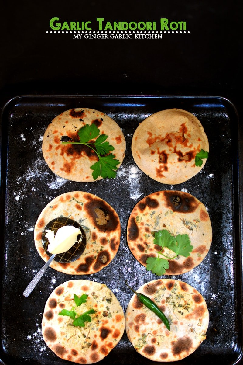 Garlic Tandoori Roti Recipe | How To Make Tandoori Roti | mygingergarlickitchen.com/ @anupama_dreams