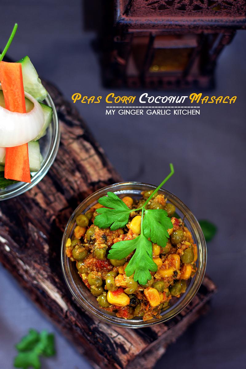 recipe-oeas-corn-coconut-masala-anupama-paliwal-my-ginger-garlic-kitchen-2