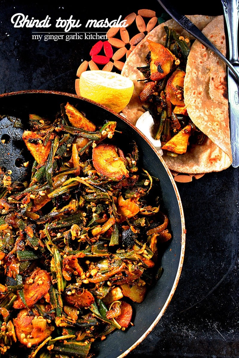 recipe-bhindi-tofu-masala-anupama-paliwal-my-ginger-garlic-kitchen-10