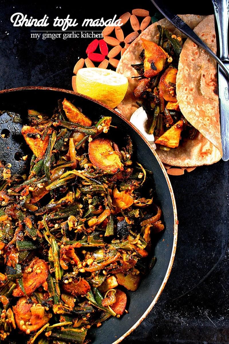 recipe-bhindi-tofu-masala-anupama-paliwal-my-ginger-garlic-kitchen-10