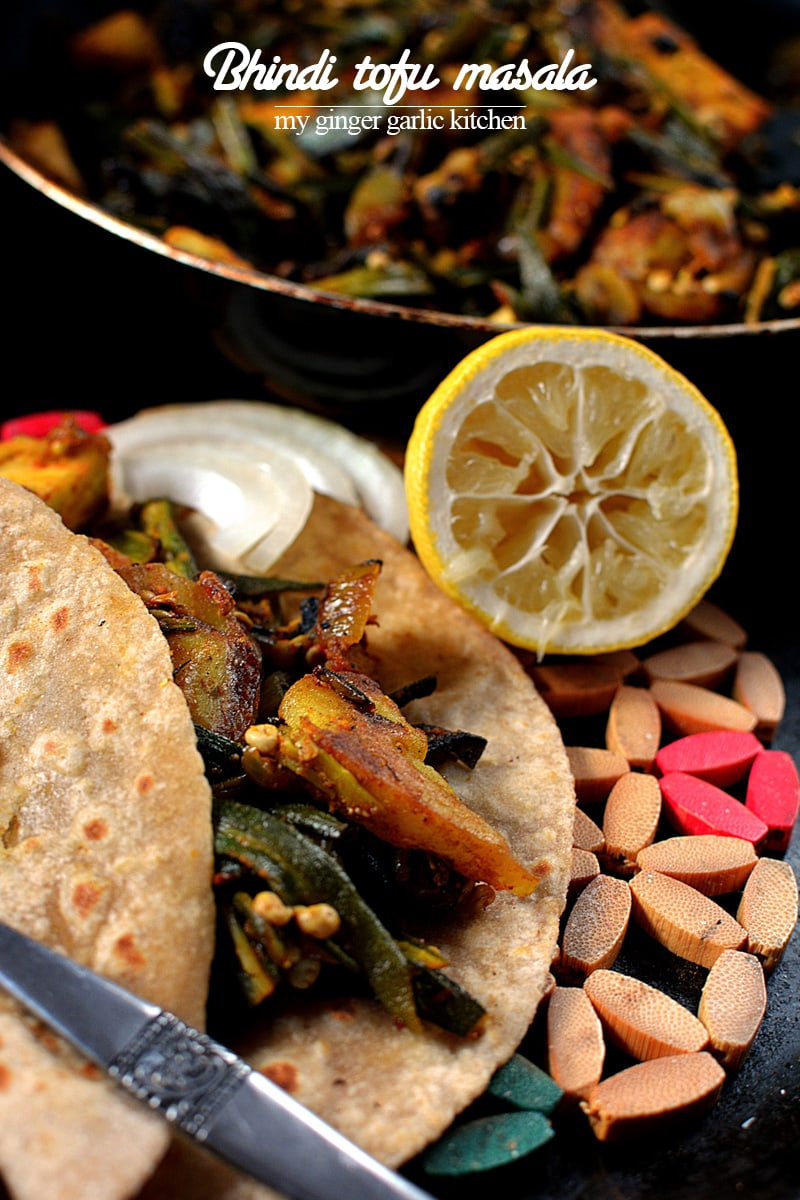 recipe-bhindi-tofu-masala-anupama-paliwal-my-ginger-garlic-kitchen-9