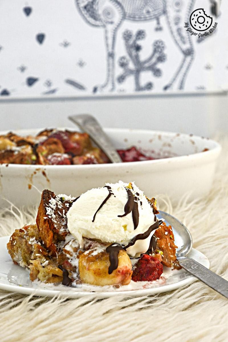 Banana Strawberry Bread Pudding | mygingergarlickitchen.com/ @anupama_dreams