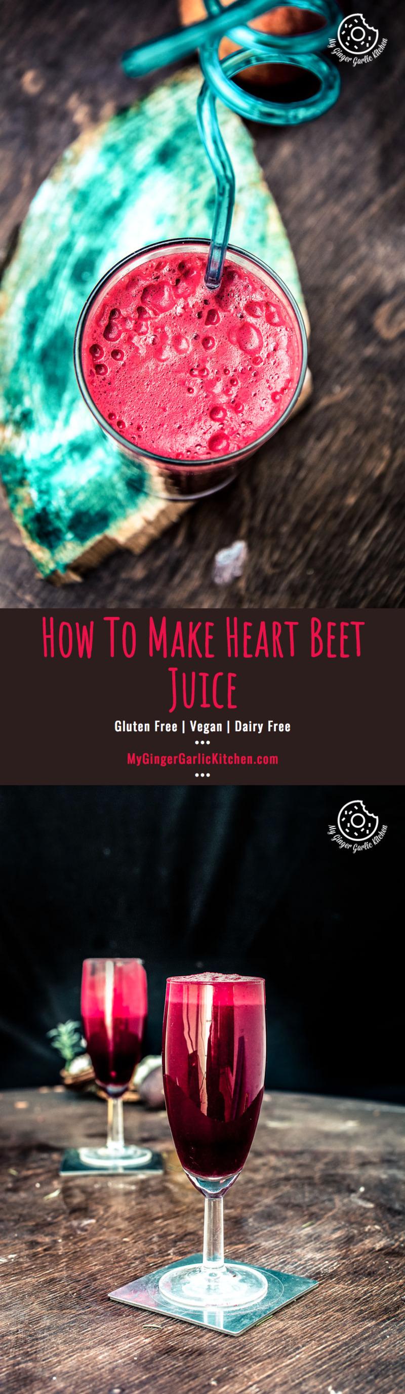 How To Make Detox Heart Beet Juice   mygingergarlickitchen.com/ @anupama_dreams
