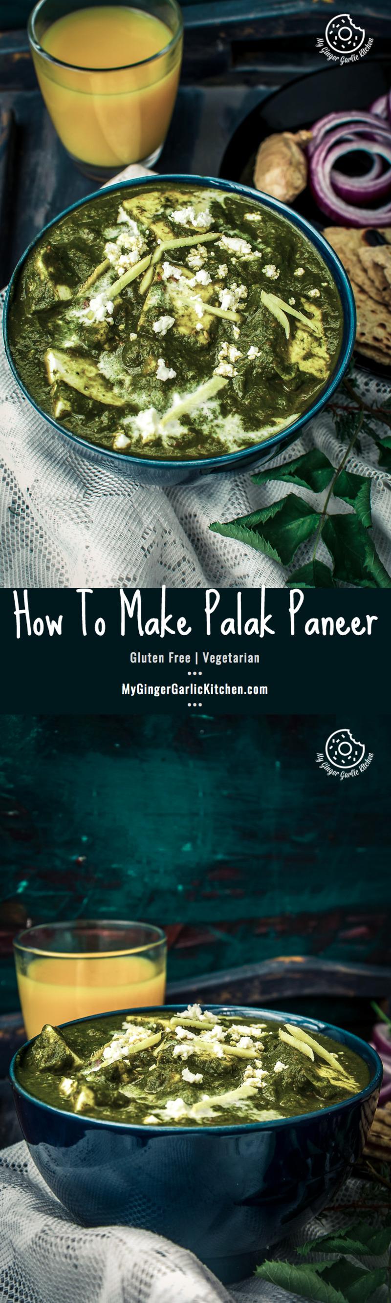 Palak Paneer Recipe   Spinach Indian Cottage Cheese Gravy   mygingergarlickitchen.com/ @anupama_dreams