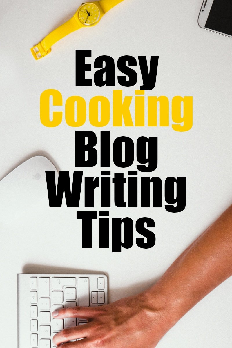 Image of Easy Cooking Blog Writing Tips For Beginners