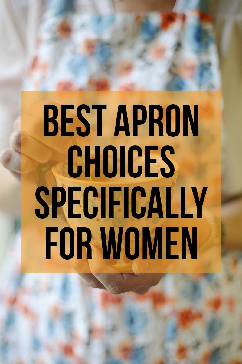 Image of Best Apron Choices Specifically For Women