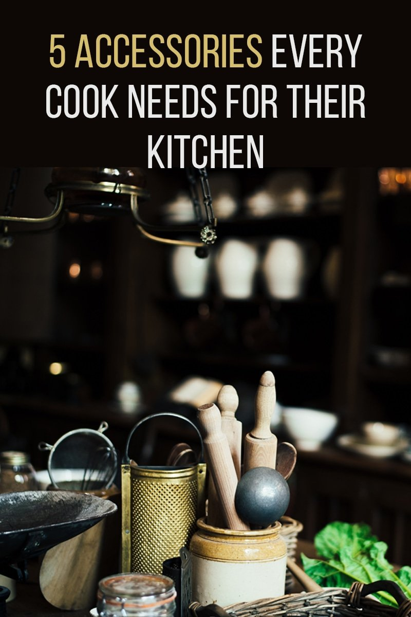 Image of 5 Accessories Every Cook Needs for Their Kitchen