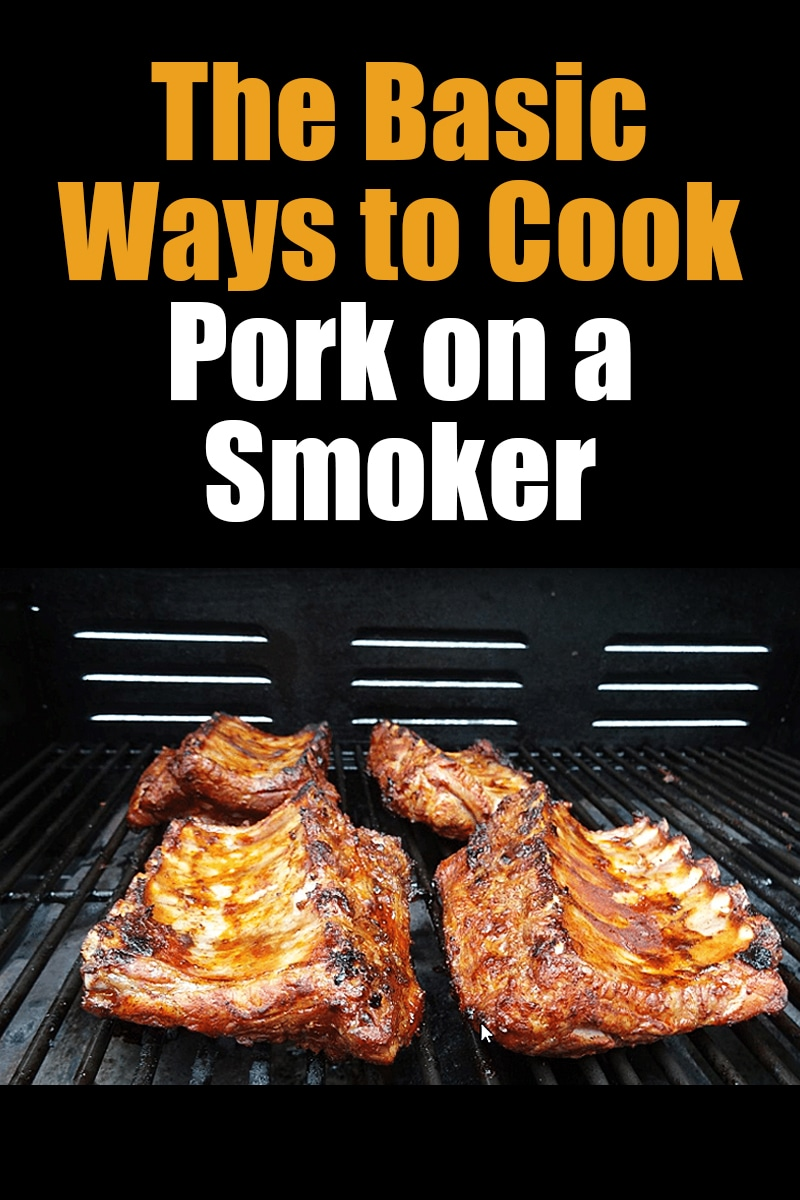 Image of The Basic Ways to Cook Pork on a Smoker