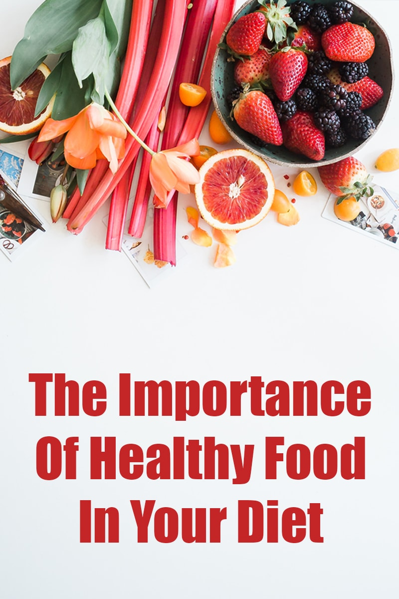 the-importance-of-healthy-food-in-your-diet.jpg