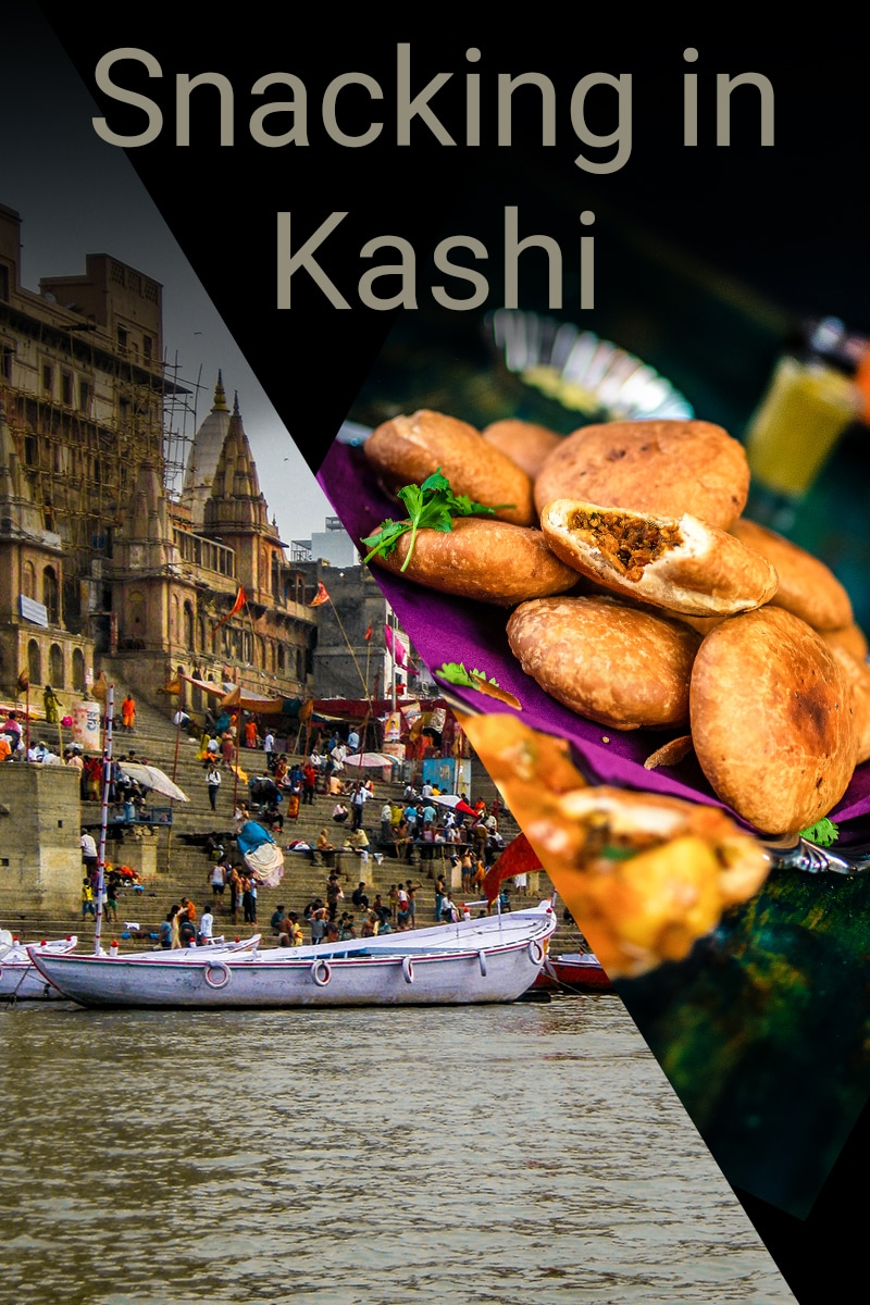 Image of Snacking in Kashi - Popular street foods that will make you come back for more