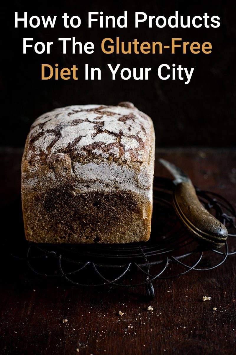 How to Find Products For The Gluten-Free Diet In Your City
