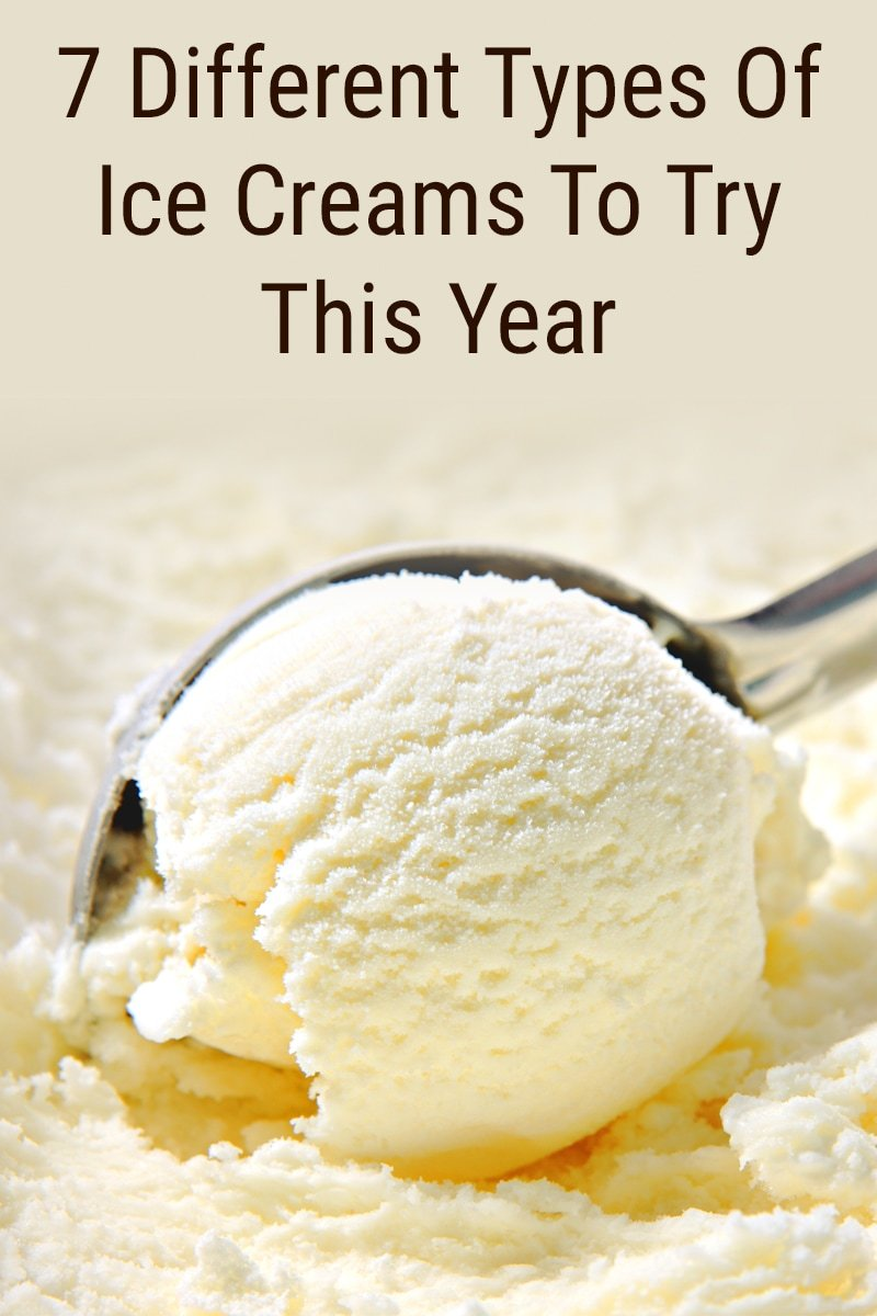 Image of 7 Different Types Of Ice Creams To Try This Year