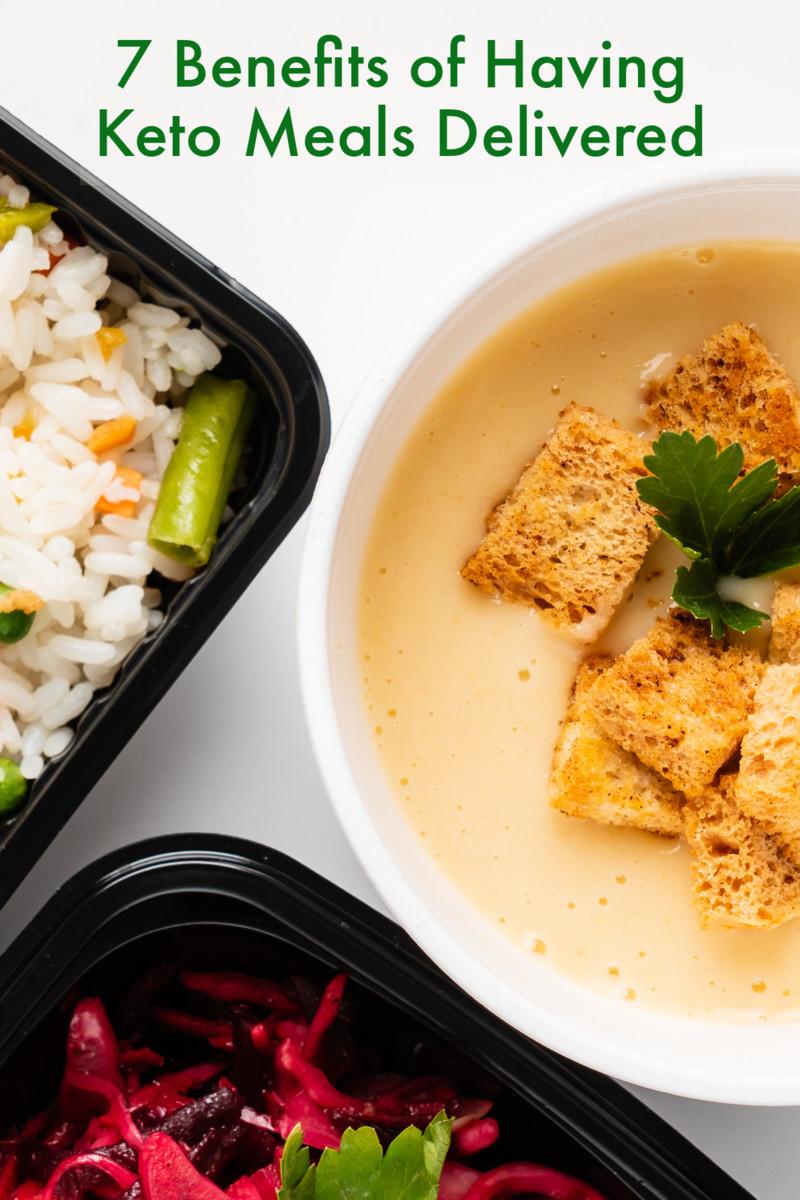 7 Benefits Of Having Keto Meals Delivered